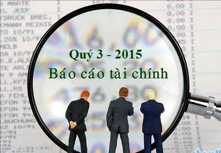 BÁO CÁO TÀI CHÍNH QUÝ III - 2015
